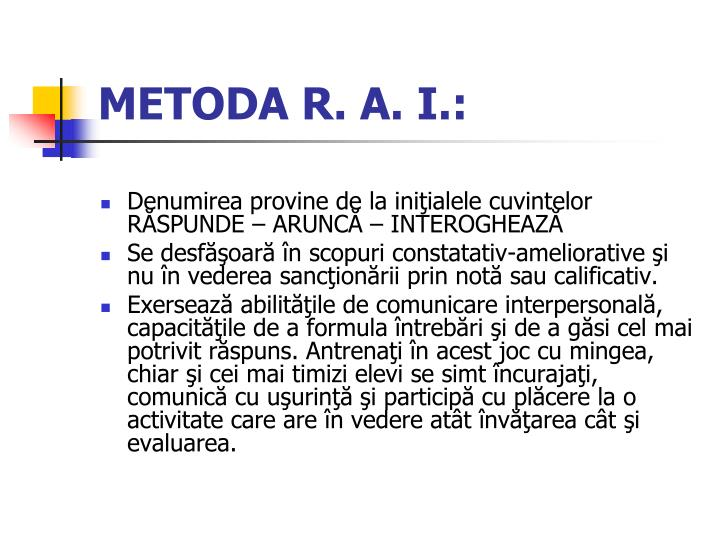 METODA R. A. I.: