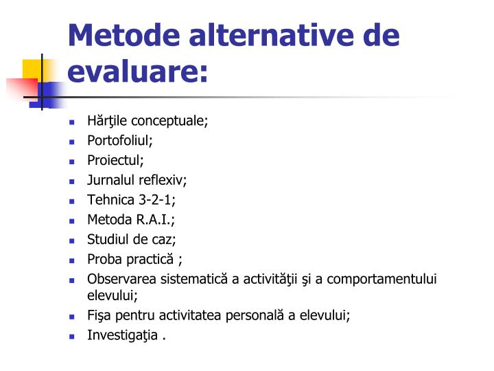 Metode alternative de evaluare: