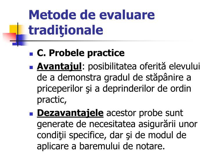Metode de evaluare tradi