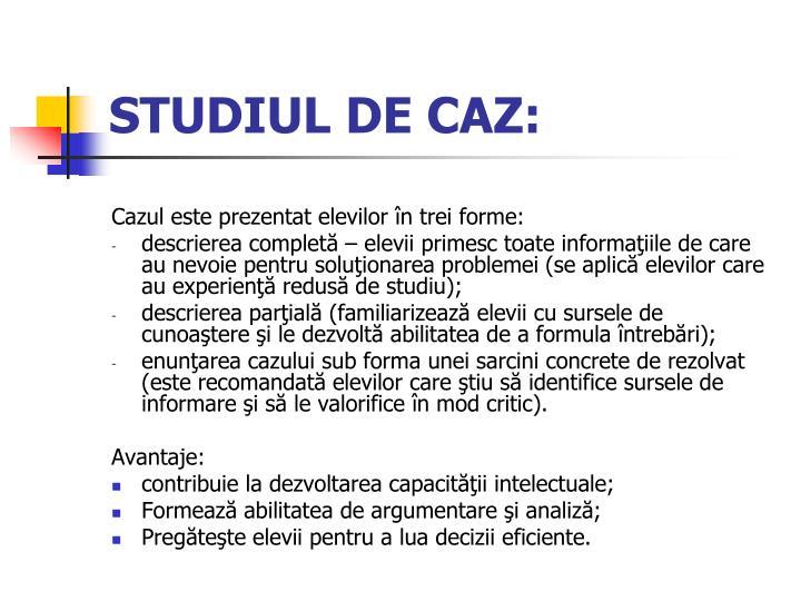 STUDIUL DE CAZ: