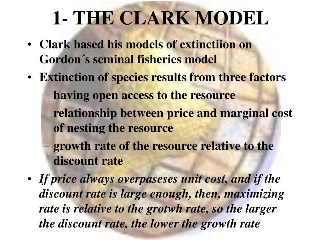 1- THE CLARK MODEL