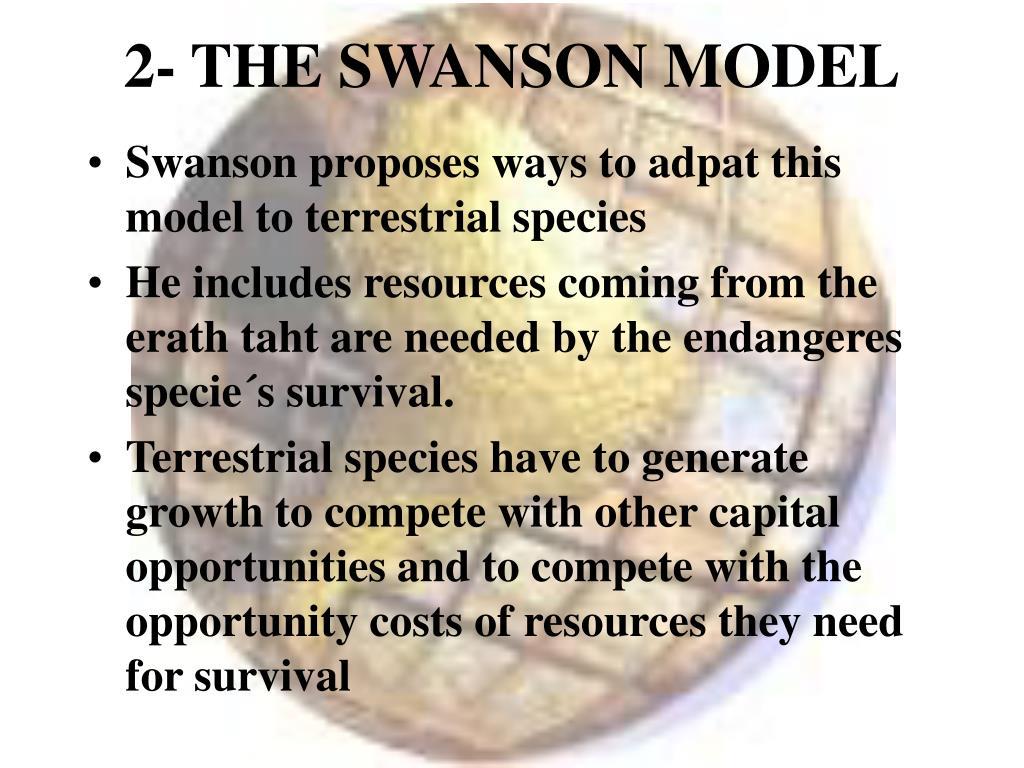2- THE SWANSON MODEL