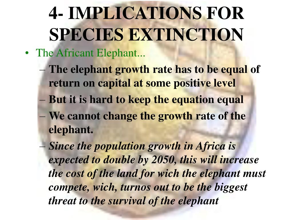 4- IMPLICATIONS FOR SPECIES EXTINCTION