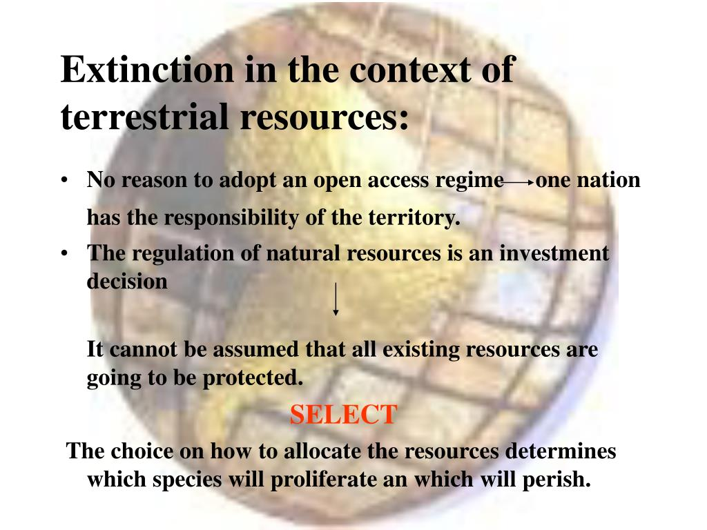 Extinction in the context of terrestrial resources: