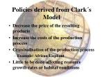 policies derived from clark s model
