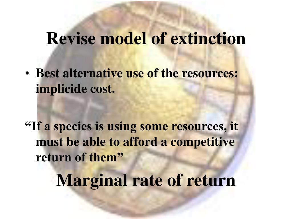 Revise model of extinction