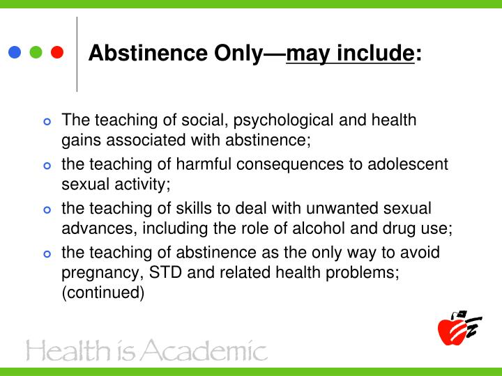 Abstinence Only—