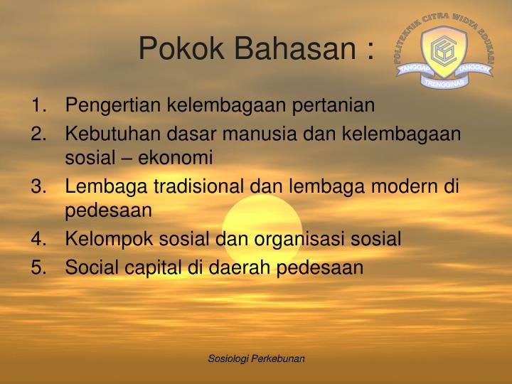 Pokok Bahasan :