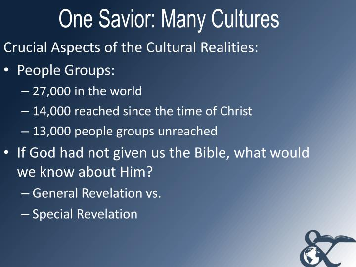 One Savior: Many Cultures