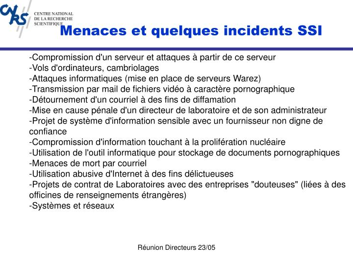 Menaces et quelques incidents SSI