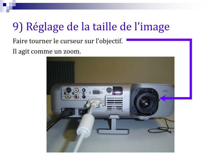 9) Réglage de la taille de l'image