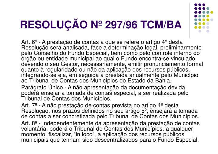 RESOLUÇÃO Nº 297/96 TCM/BA