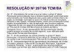 resolu o n 297 96 tcm ba2