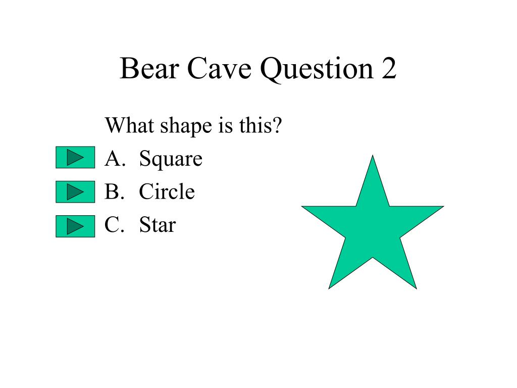 Bear Cave Question 2