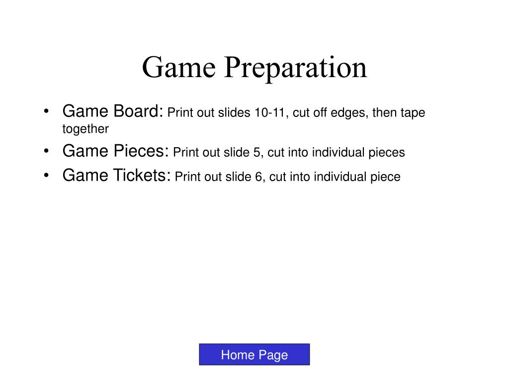 Game Preparation