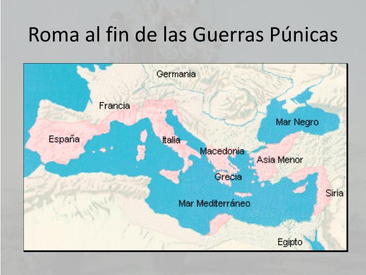 Roma al fin de las Guerras Púnicas