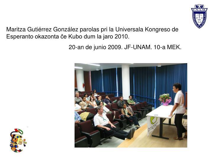Maritza Gutiérrez González parolas pri la Universala Kongreso de Esperanto okazonta ĉe Kubo dum la jaro 2010.