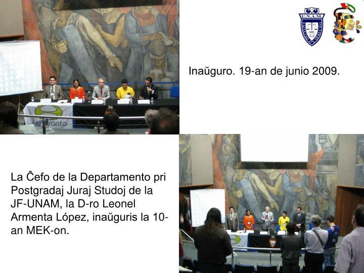Inaŭguro. 19-an de junio 2009.