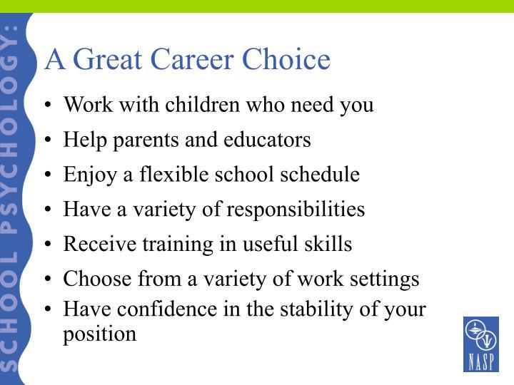 A Great Career Choice