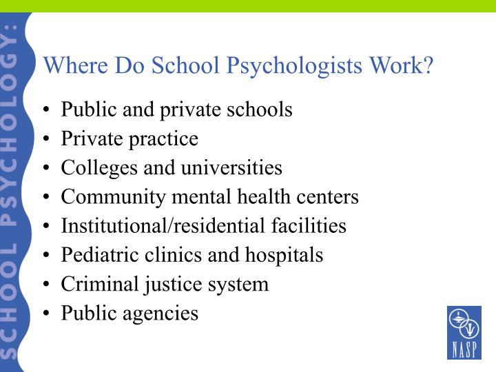 Where Do School Psychologists Work?