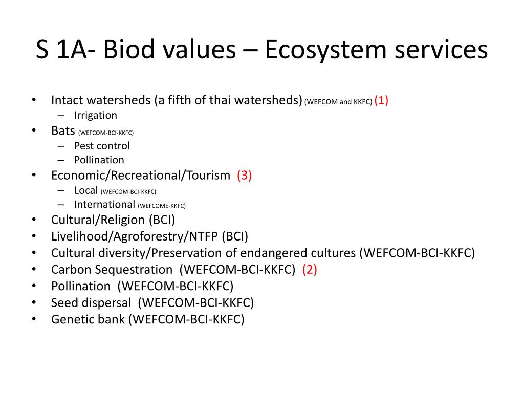 S 1A- Biod values – Ecosystem services