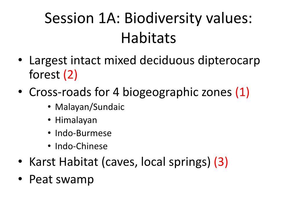 Session 1A: Biodiversity values: Habitats