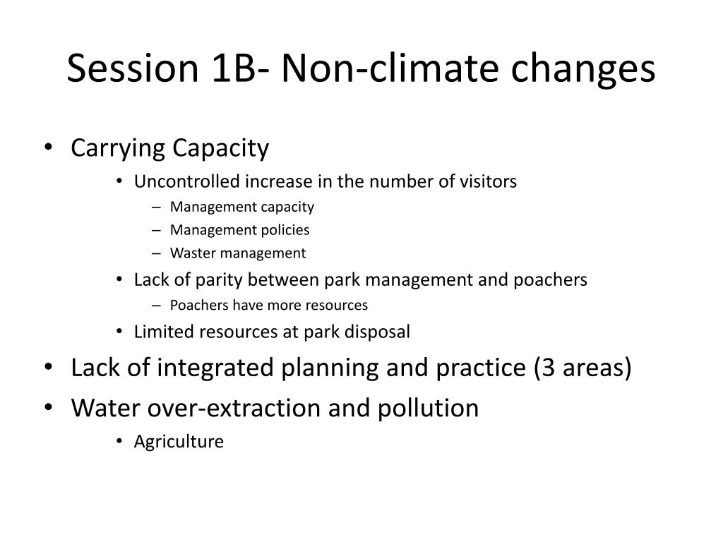 Session 1B- Non-climate changes