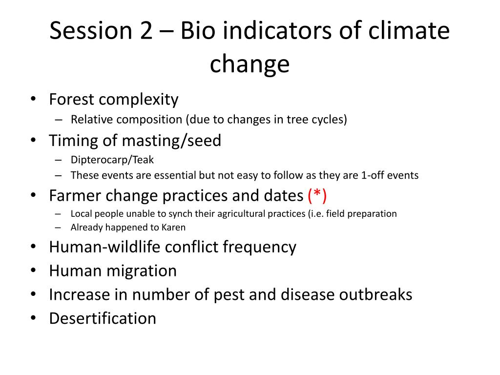 Session 2 – Bio indicators of climate change
