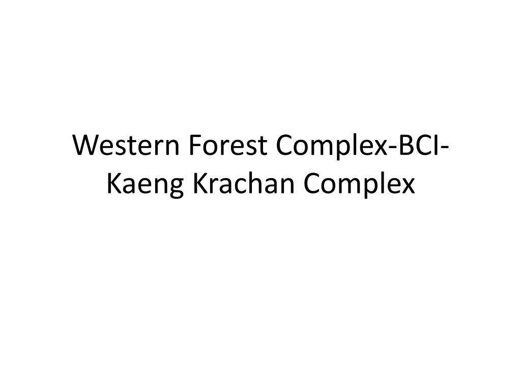 Western Forest Complex-BCI-Kaeng Krachan Complex