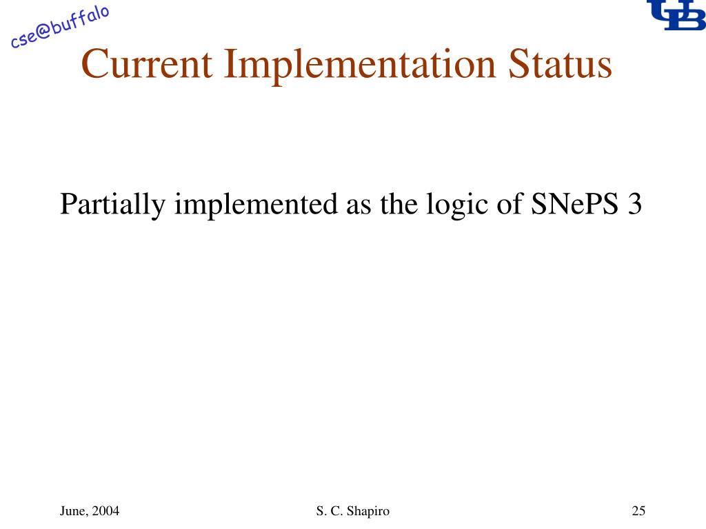 Current Implementation Status