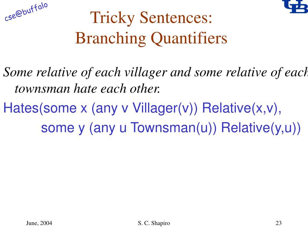Tricky Sentences: