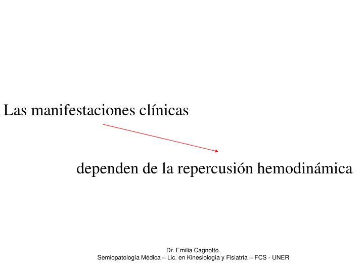 Las manifestaciones clínicas