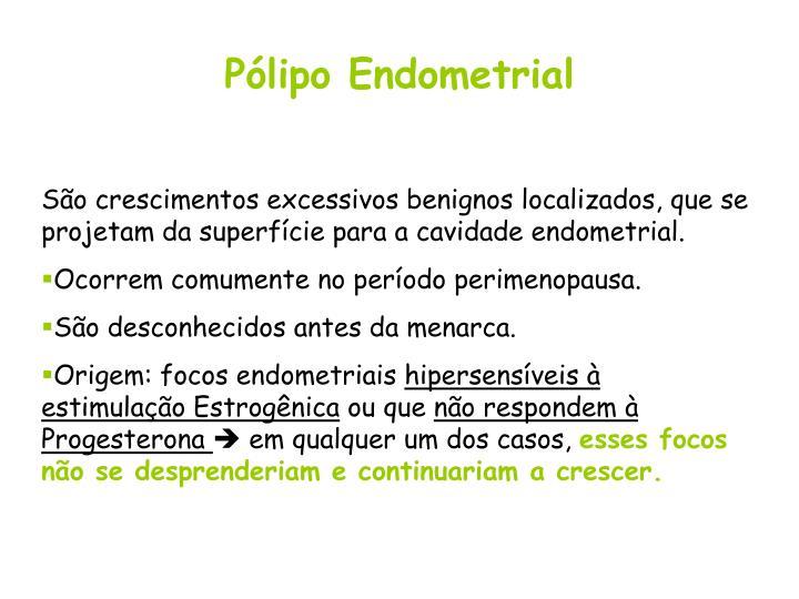Pólipo Endometrial