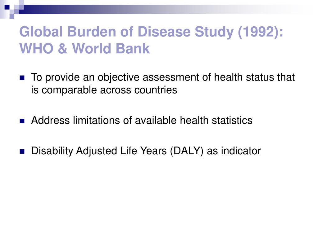 Global Burden of Disease Study (1992): WHO & World Bank