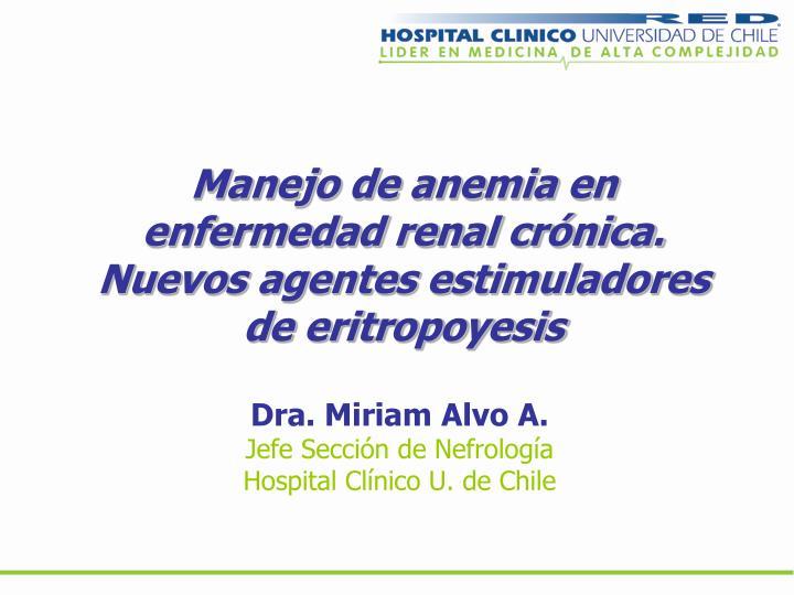 Manejo de anemia en enfermedad renal crónica.