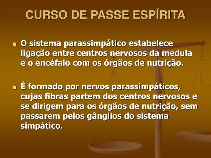 CURSO DE PASSE ESPÍRITA