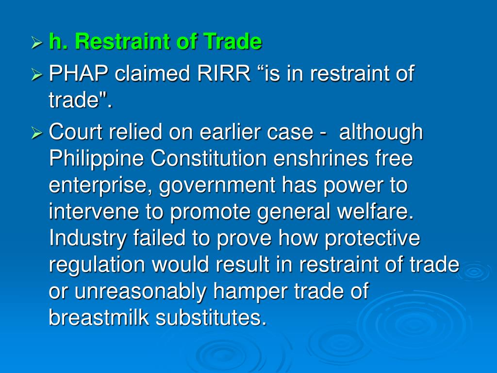 h. Restraint of Trade