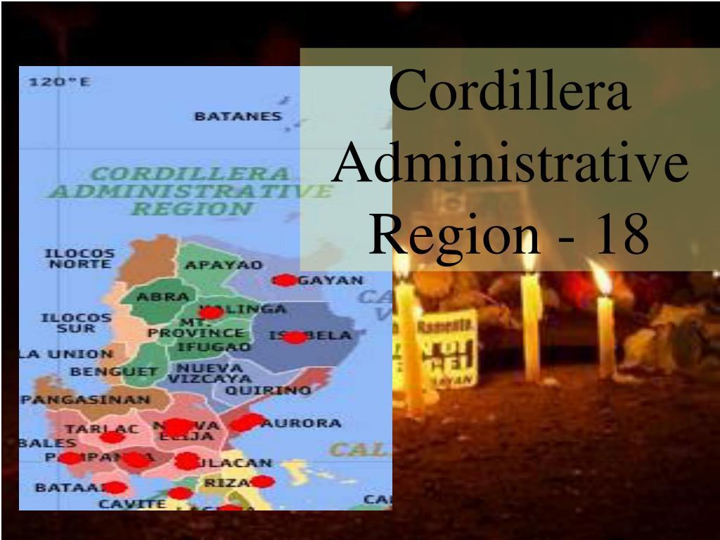 Cordillera Administrative Region - 18