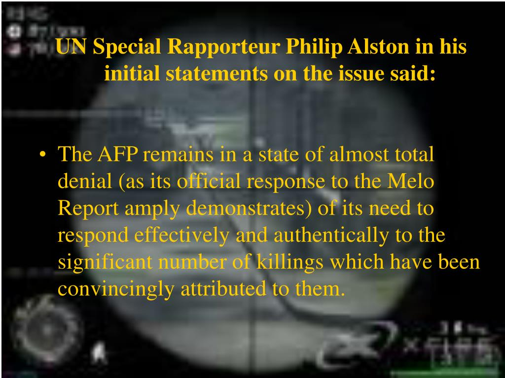 UN Special Rapporteur Philip Alston in his initial statements on the issue said: