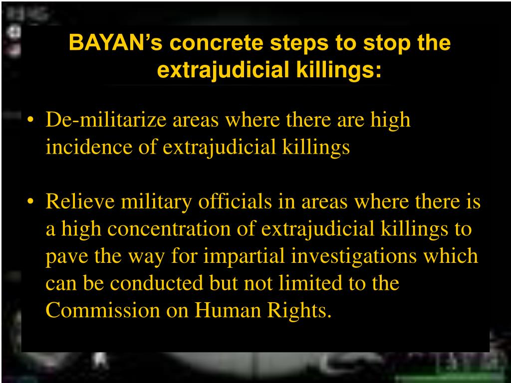 BAYAN's concrete steps to stop the extrajudicial killings: