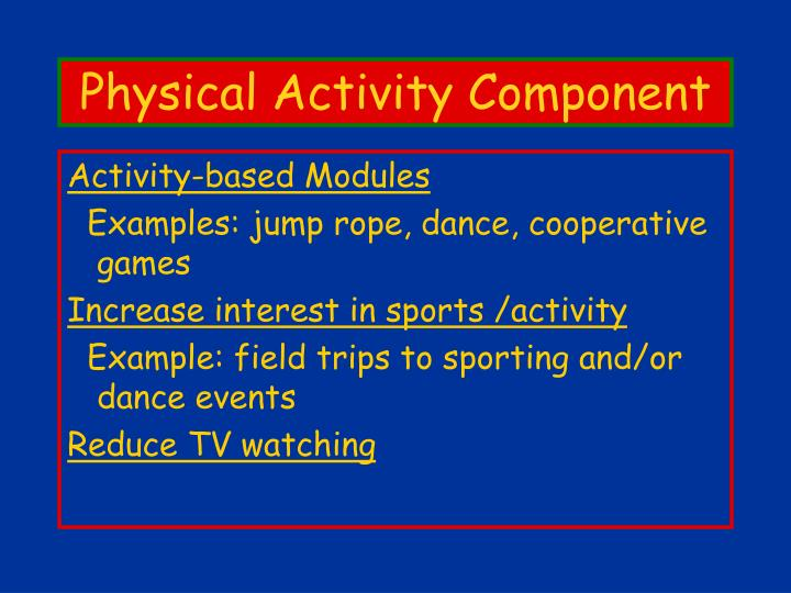 Physical Activity Component