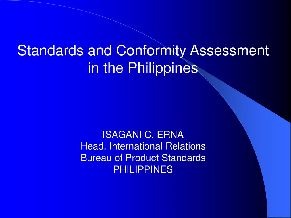 Standards and Conformity Assessment