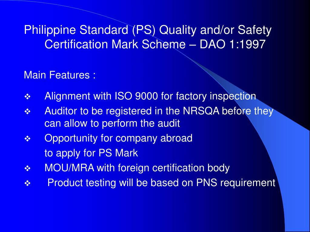 Philippine Standard (PS) Quality and/or Safety Certification Mark Scheme – DAO 1:1997