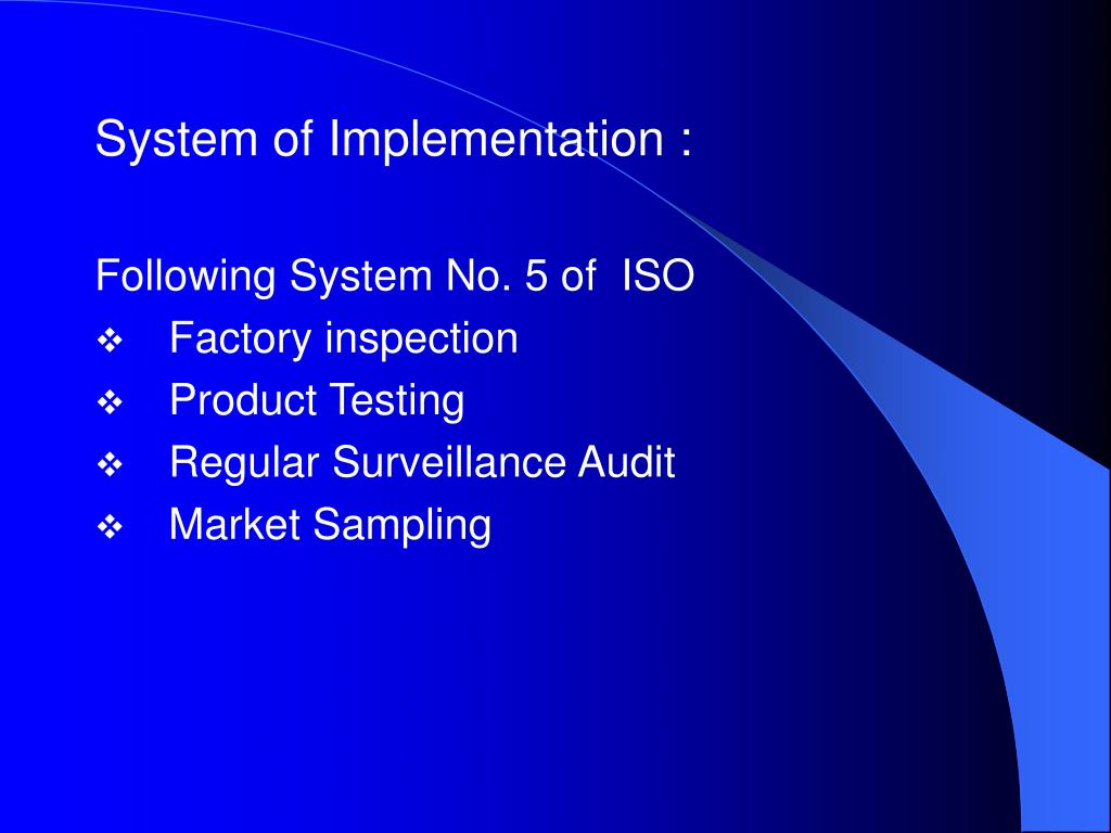System of Implementation :