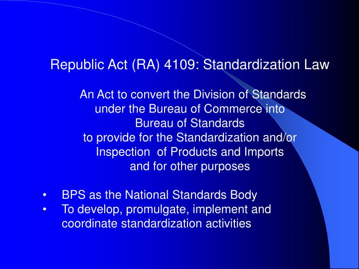 Republic Act (RA) 4109: Standardization Law