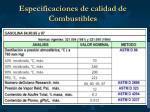 especificaciones de calidad de combustibles