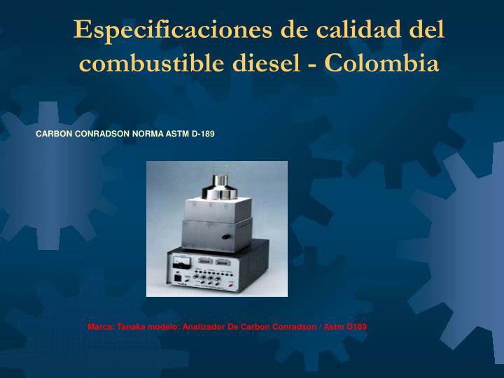 Especificaciones de calidad del combustible diesel - Colombia