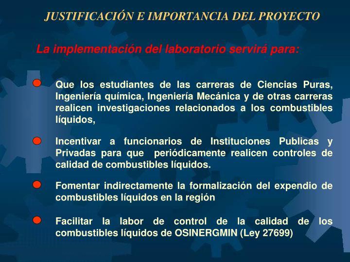 JUSTIFICACIÓN E IMPORTANCIA DEL PROYECTO