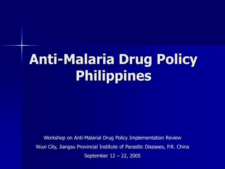 Anti malaria drug policy philippines l.jpg