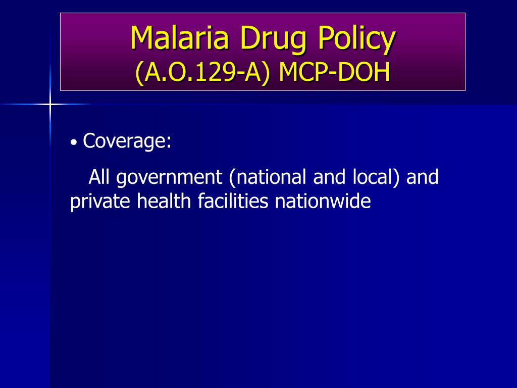 Malaria Drug Policy